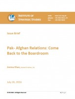 Issue Brief on Pak- Afghan Relations: Come Back to the Boardroom