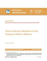Issue Brief on China-Vietnam Maritime Crisis: Trying to Strike a Balance