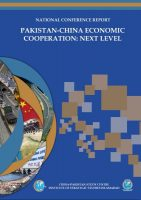 National Conference Report on Pakistan-China Economic Cooperation: Next Level
