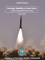 Seminar Report on Strategic Stability in South Asia: Is India a Responsible Nuclear State?